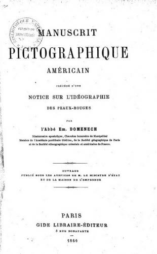 Manuscrit_pictographique_américain___précédé_[...]Domenech_Emmanuel_bpt6k5554085x.JPEG