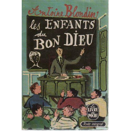 les-enfants-du-bon-bon-dieu-de-antoine-blondin-1006380742_L.jpg